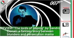 """RECENSIONE """"I signori del doping"""" di Sandro Donati: un giallo di fantasia tra strafalcioni e mania di persecuzione"""